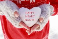 February Newsletter - Happy Heart Health Month!